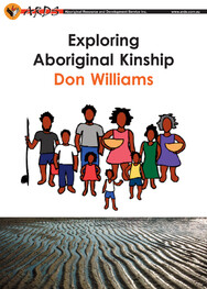 Exploring Aboriginal Kinship Kit (by Don Williams)