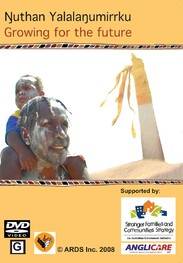 Ŋuthan Yalalaŋumirrku: Growing for the Future DVD