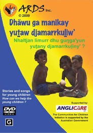Dhäwu ga manikay yutaw djamarrkuliw: Songs and Stories for young children DVD